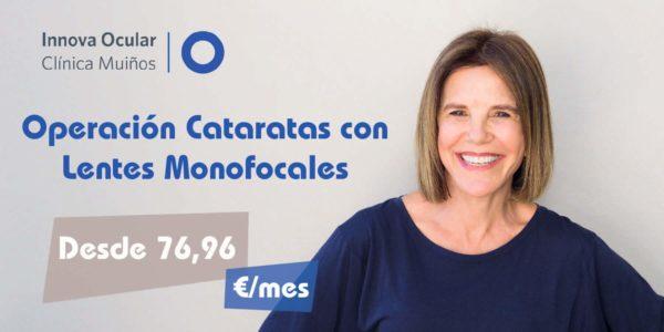 OPERACION DE CATARATAS CON LENTES MONOFOCALES